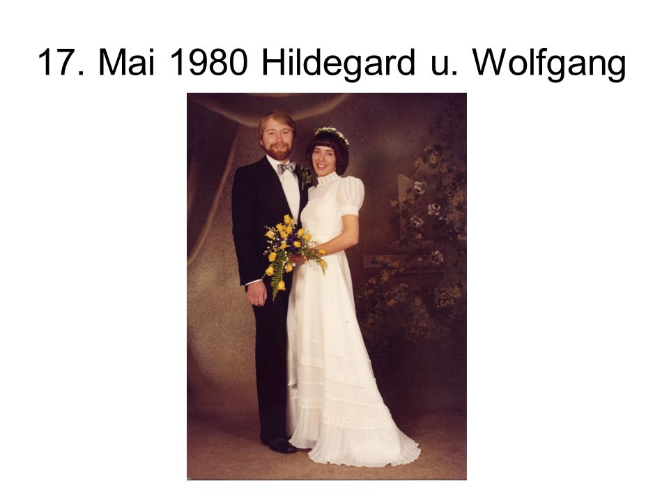 17. Mai 1980 Hildegard u. Wolfgang