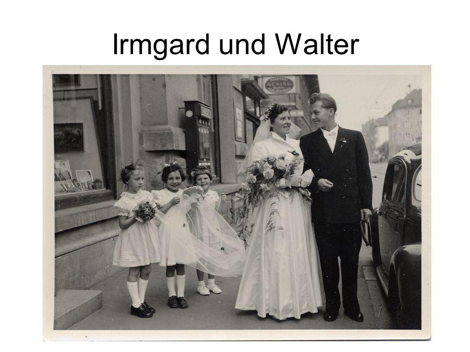 Irmgard und Walter