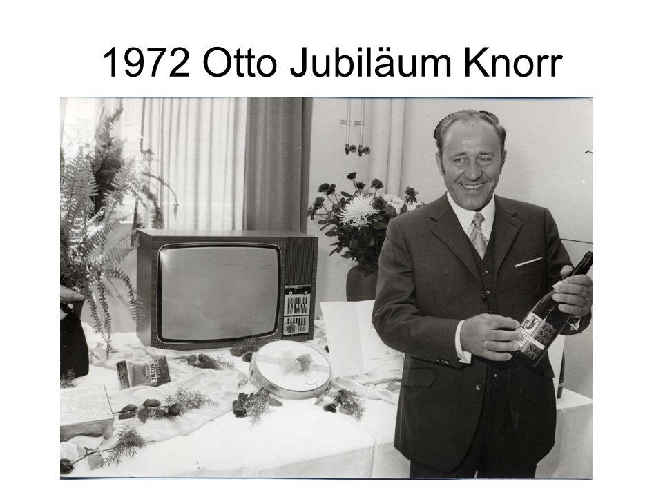 1972 Otto Jubiläum Knorr