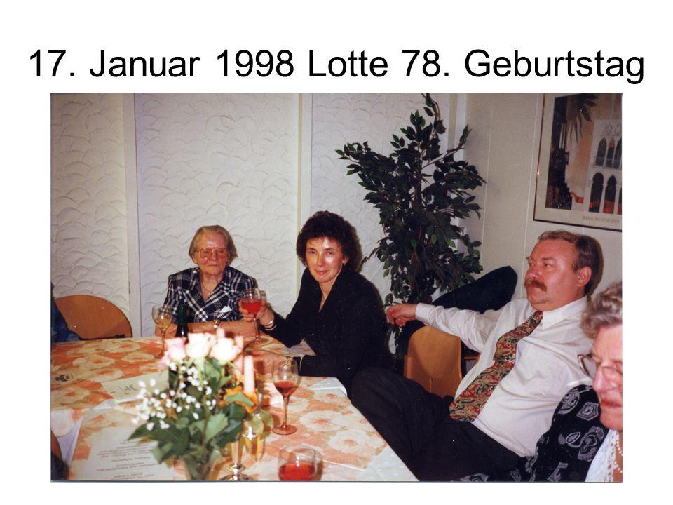 17. Januar 1998 Lotte 78. Geburtstag