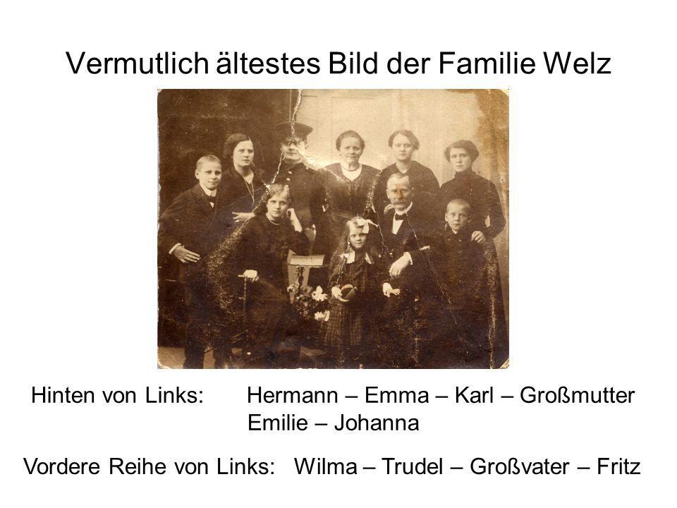Vermutlich ältestes Bild der Familie Welz