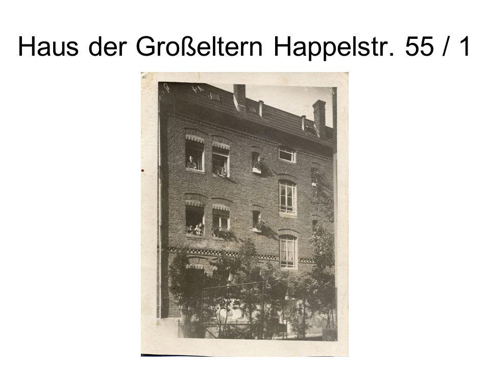 Haus der Großeltern Happelstr. 55 / 1