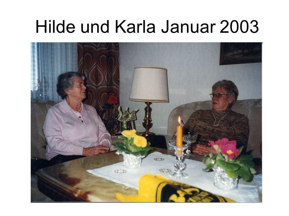 Hilde und Karla Januar 2003