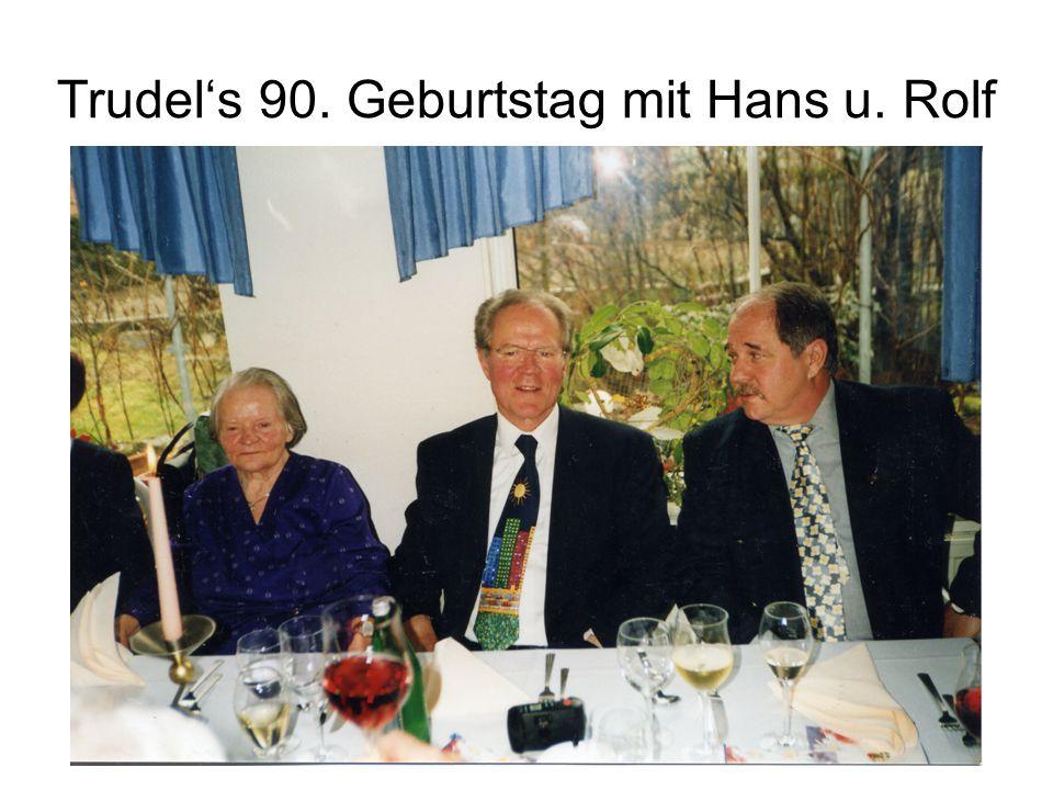 Trudel's 90. Geburtstag mit Hans u. Rolf