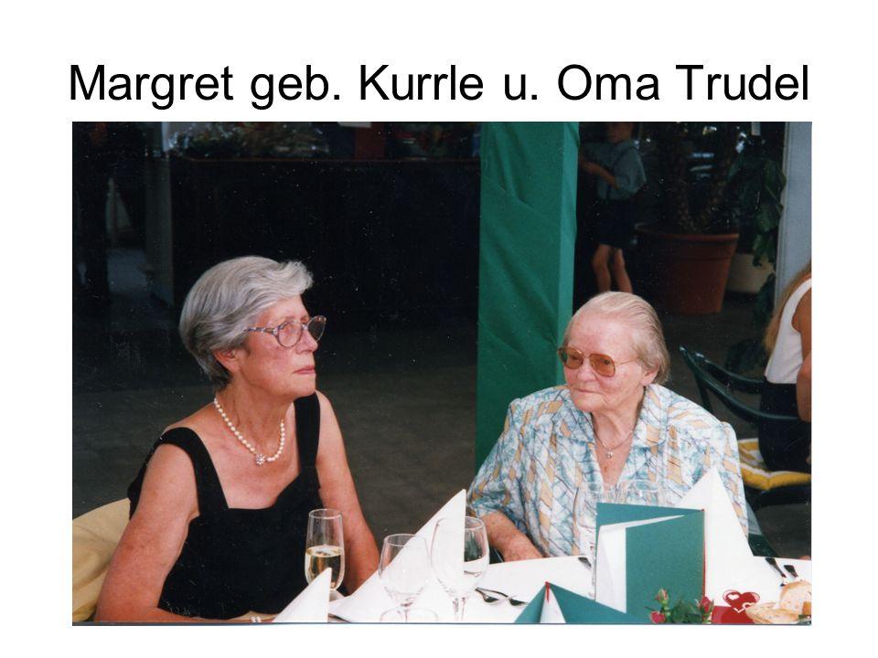 Margret geb. Kurrle u. Oma Trudel