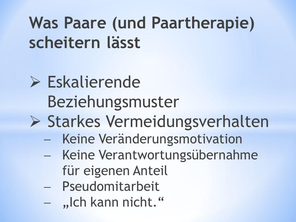 Was Paare (und Paartherapie) scheitern lässt
