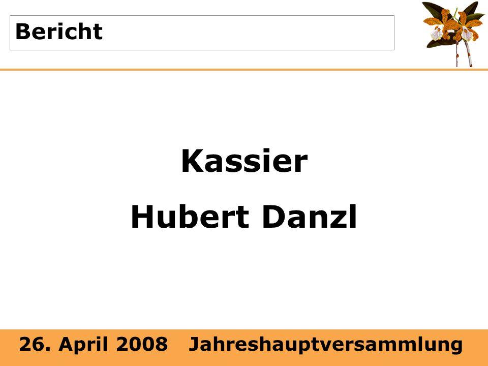 Bericht Kassier Hubert Danzl