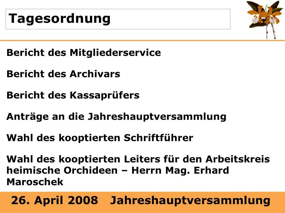 Tagesordnung Bericht des Mitgliederservice Bericht des Archivars