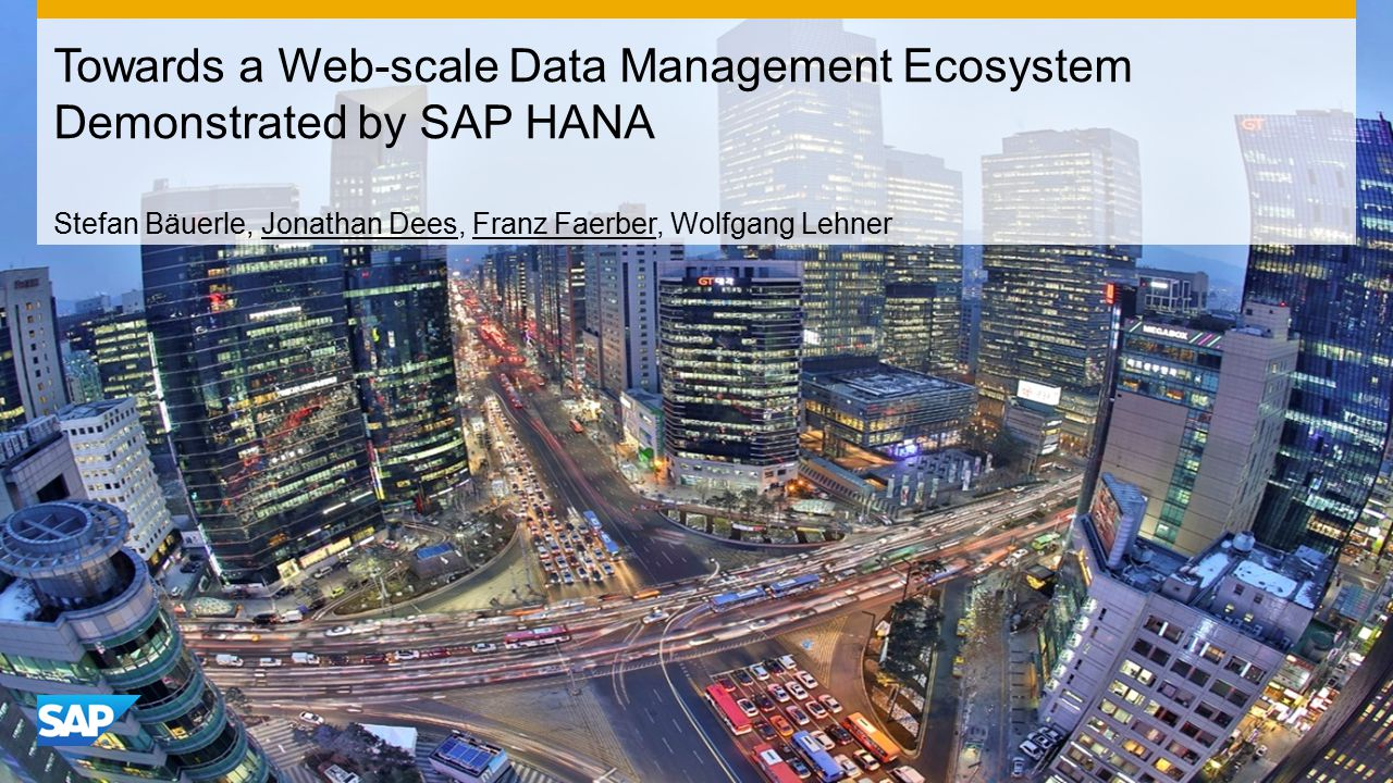 Towards a Web-scale Data Management Ecosystem Demonstrated by SAP HANA