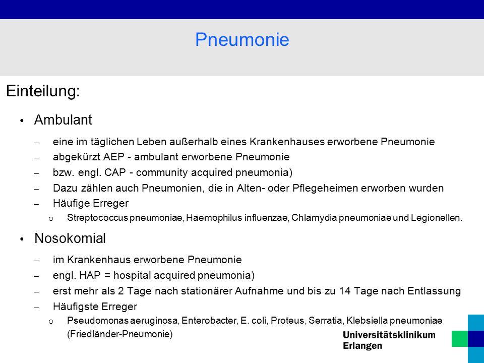 Pneumonie Einteilung: Ambulant Nosokomial