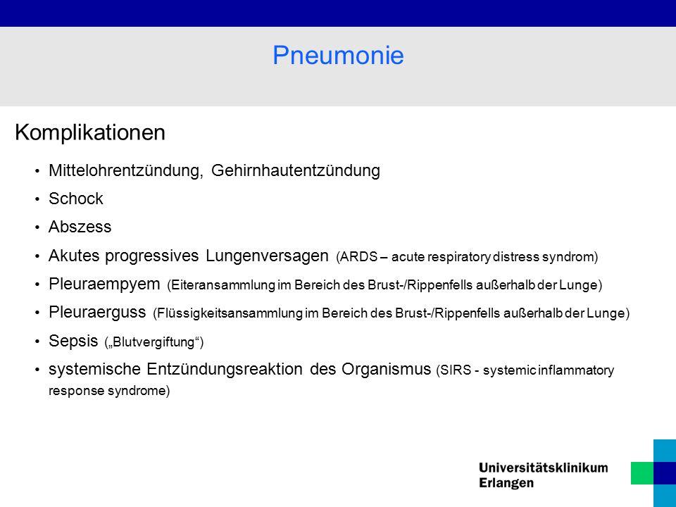 Pneumonie Komplikationen Mittelohrentzündung, Gehirnhautentzündung