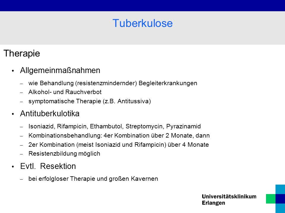 Tuberkulose Therapie Allgemeinmaßnahmen Antituberkulotika