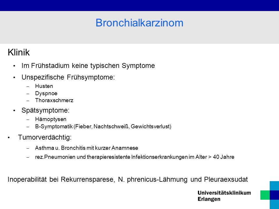 Bronchialkarzinom Klinik Im Frühstadium keine typischen Symptome