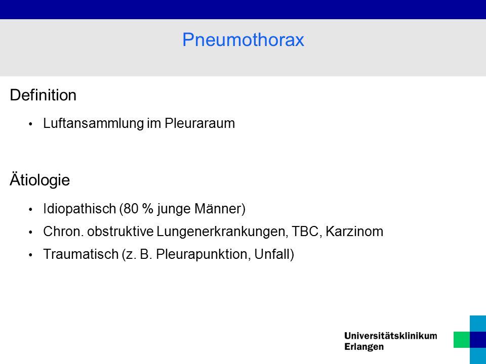 Pneumothorax Definition Ätiologie Luftansammlung im Pleuraraum
