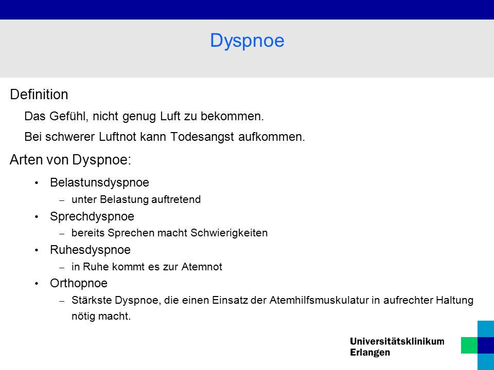 Dyspnoe Definition Arten von Dyspnoe: