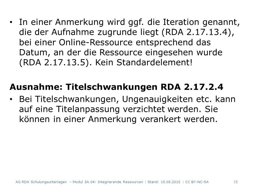 Ausnahme: Titelschwankungen RDA 2.17.2.4