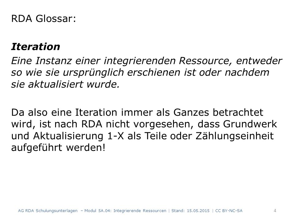 RDA Glossar: Iteration