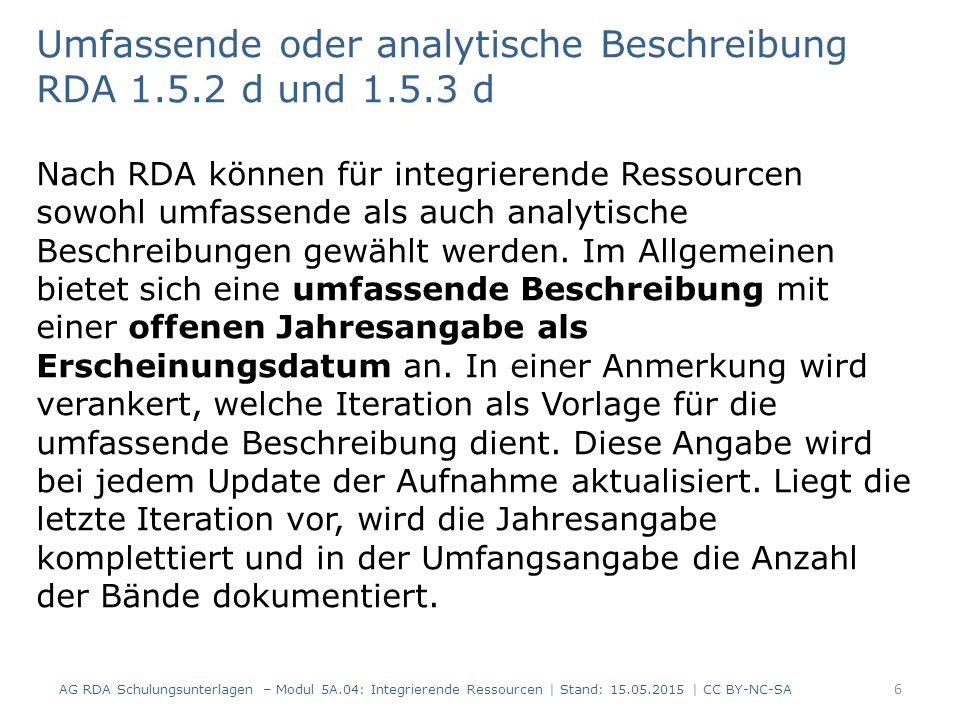 Umfassende oder analytische Beschreibung RDA 1.5.2 d und 1.5.3 d