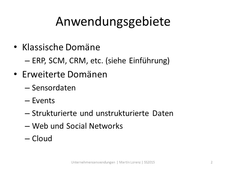Unternehmensanwendungen | Martin Lorenz | SS2015