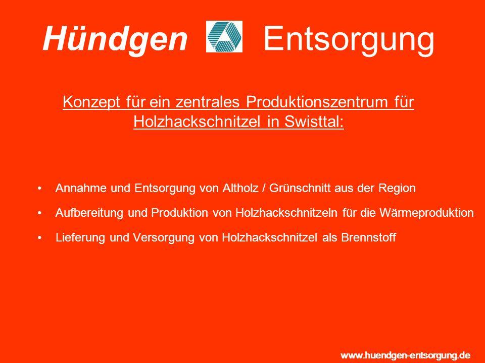Hündgen Entsorgung Konzept für ein zentrales Produktionszentrum für Holzhackschnitzel in Swisttal: