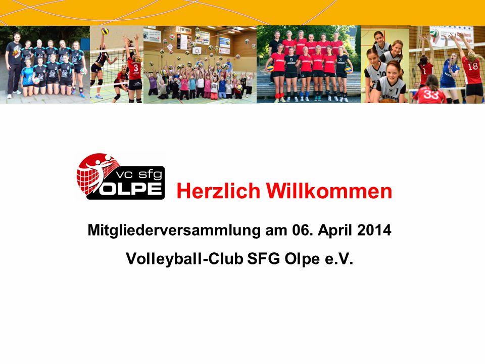 Mitgliederversammlung am 06. April 2014 Volleyball-Club SFG Olpe e.V.
