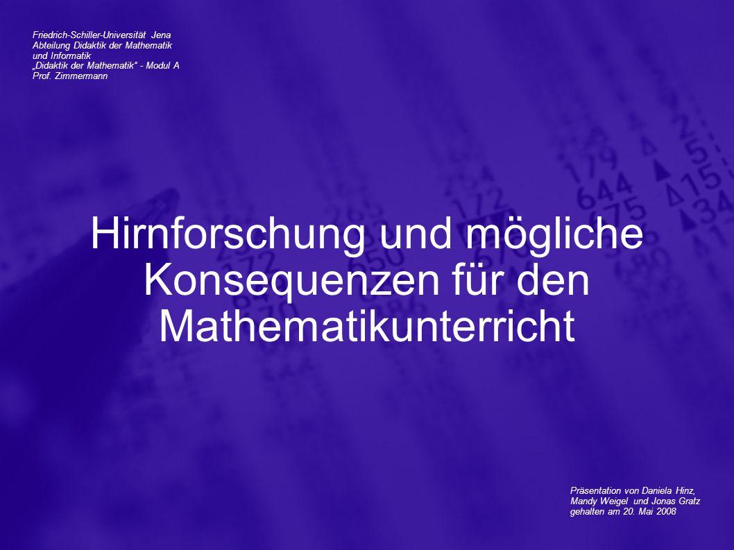 Hirnforschung und mögliche Konsequenzen für den Mathematikunterricht