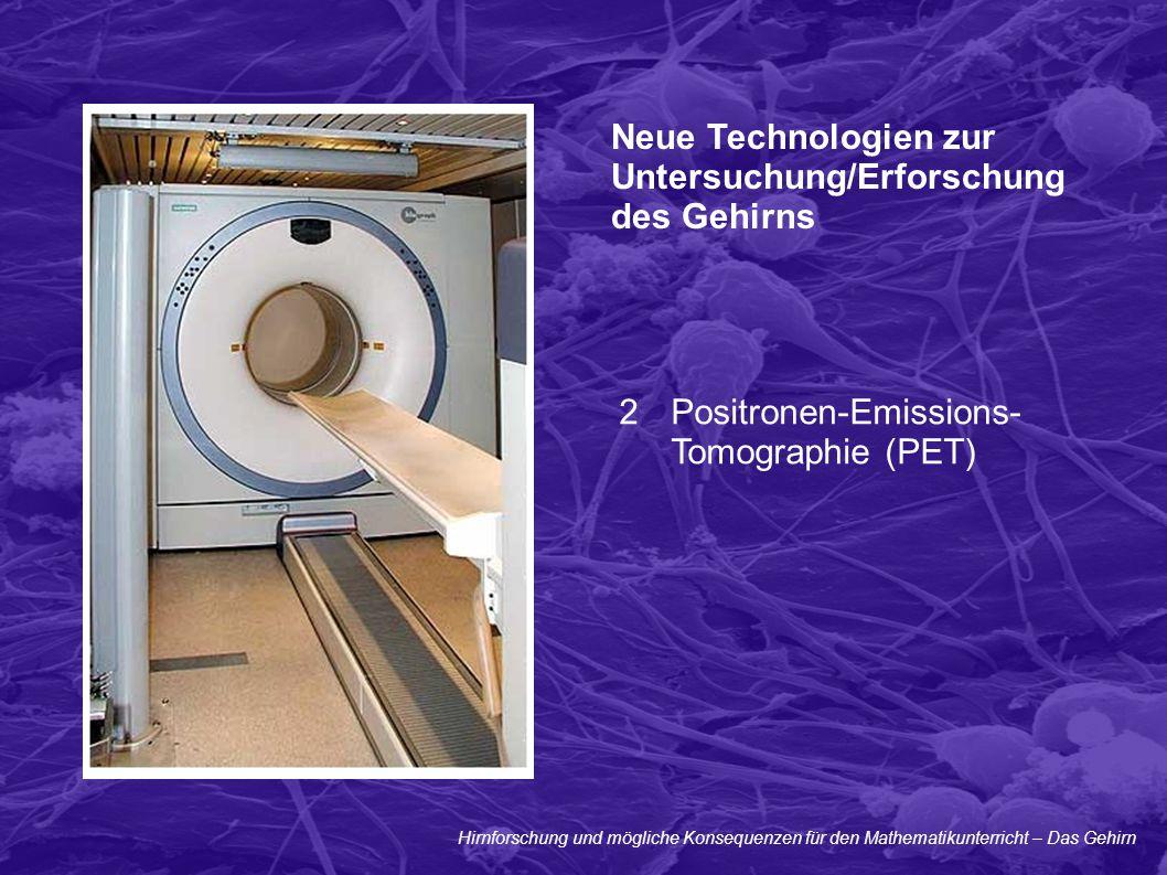 Neue Technologien zur Untersuchung/Erforschung des Gehirns
