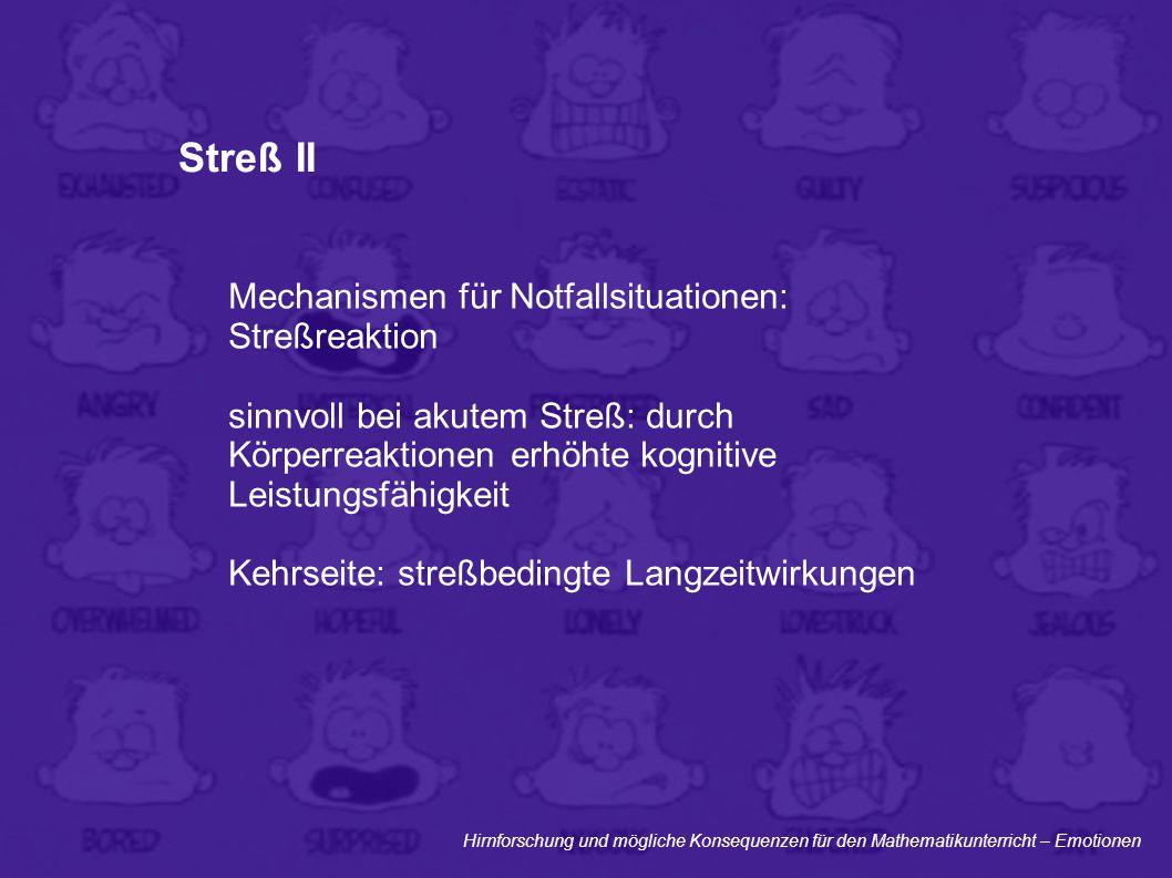 Streß II Mechanismen für Notfallsituationen: Streßreaktion