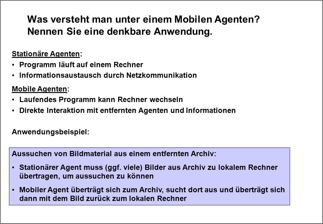 Was versteht man unter einem Mobilen Agenten