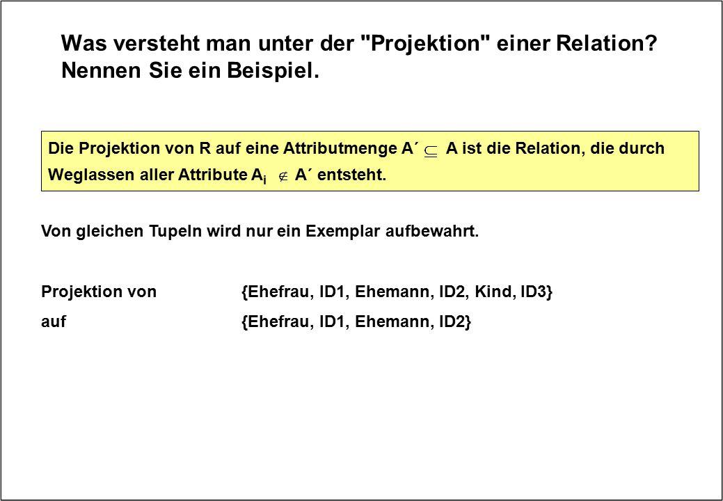 Was versteht man unter der Projektion einer Relation