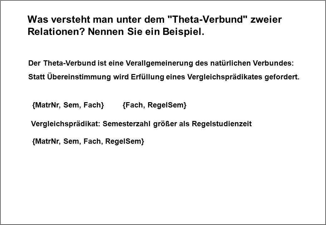 Was versteht man unter dem Theta-Verbund zweier Relationen