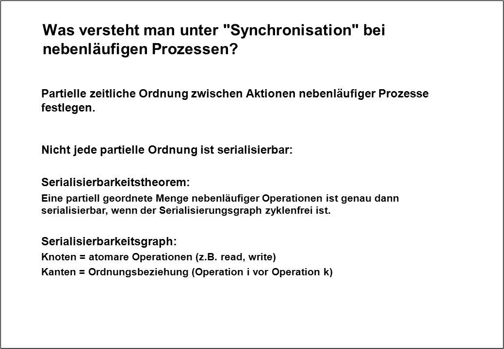 Was versteht man unter Synchronisation bei nebenläufigen Prozessen