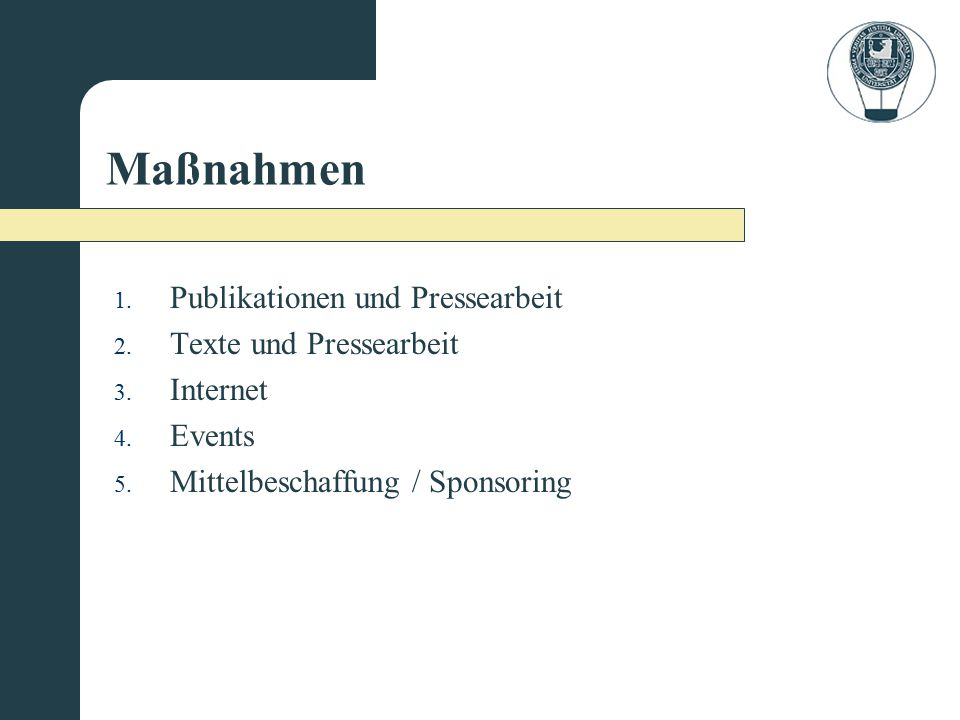 Maßnahmen Publikationen und Pressearbeit Texte und Pressearbeit