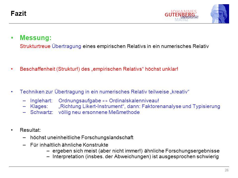 Fazit Messung: Strukturtreue Übertragung eines empirischen Relativs in ein numerisches Relativ.