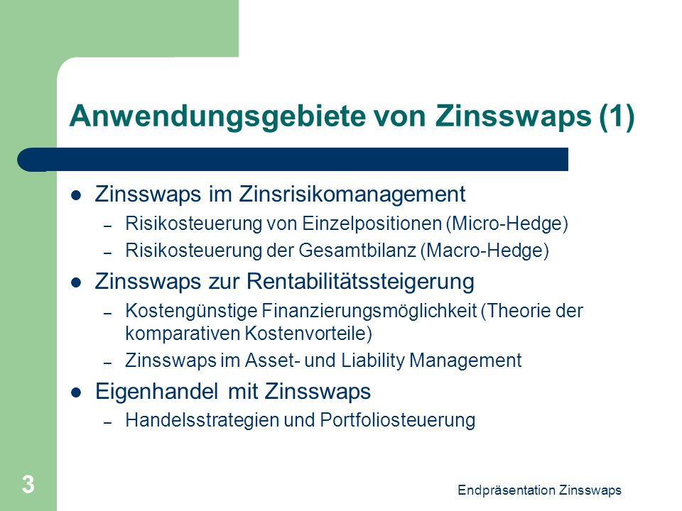 Anwendungsgebiete von Zinsswaps (1)