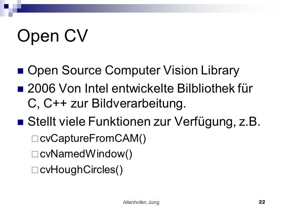Open CV Open Source Computer Vision Library