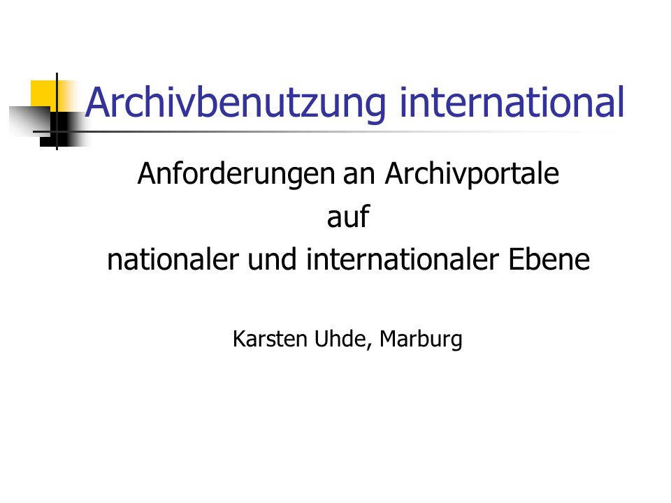 Archivbenutzung international