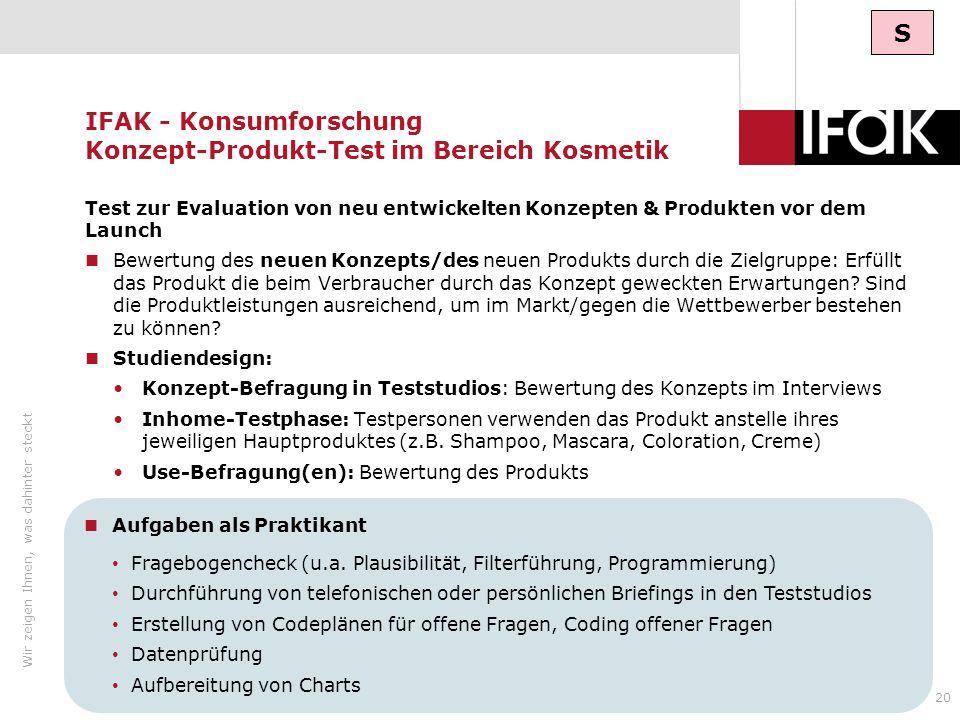 IFAK - Konsumforschung Konzept-Produkt-Test im Bereich Kosmetik