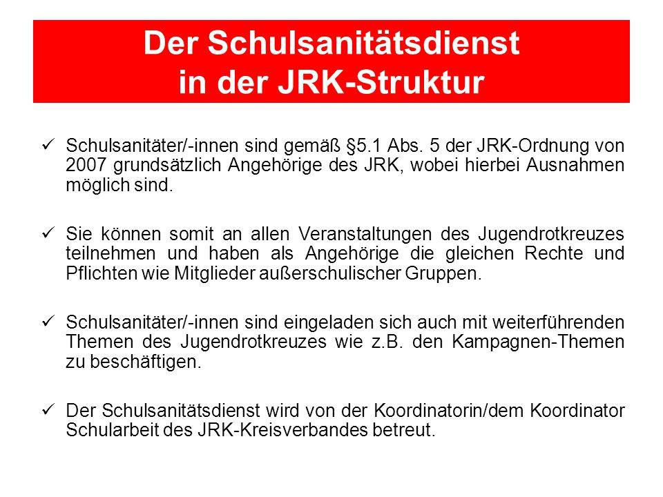Der Schulsanitätsdienst in der JRK-Struktur