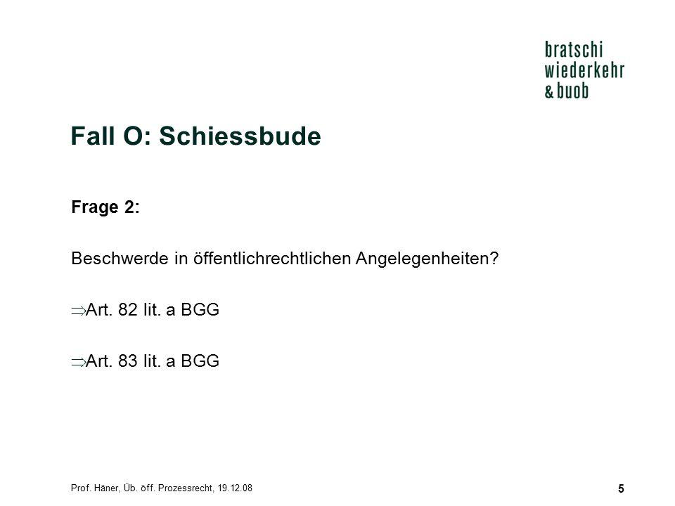 Fall O: Schiessbude Frage 2: