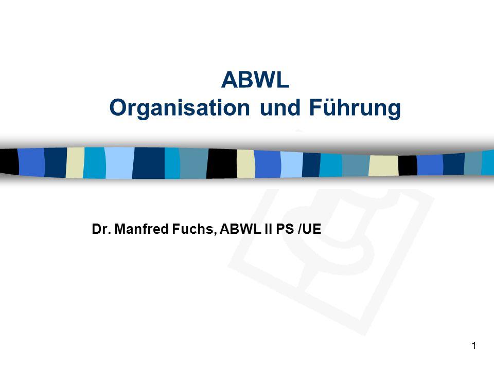 ABWL Organisation und Führung