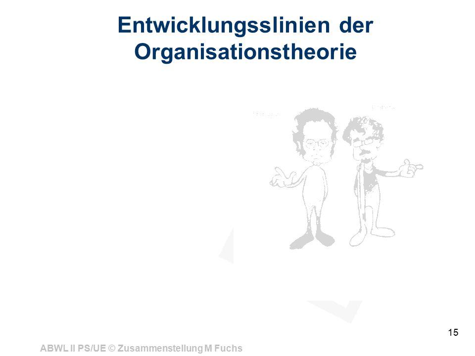 Entwicklungsslinien der Organisationstheorie