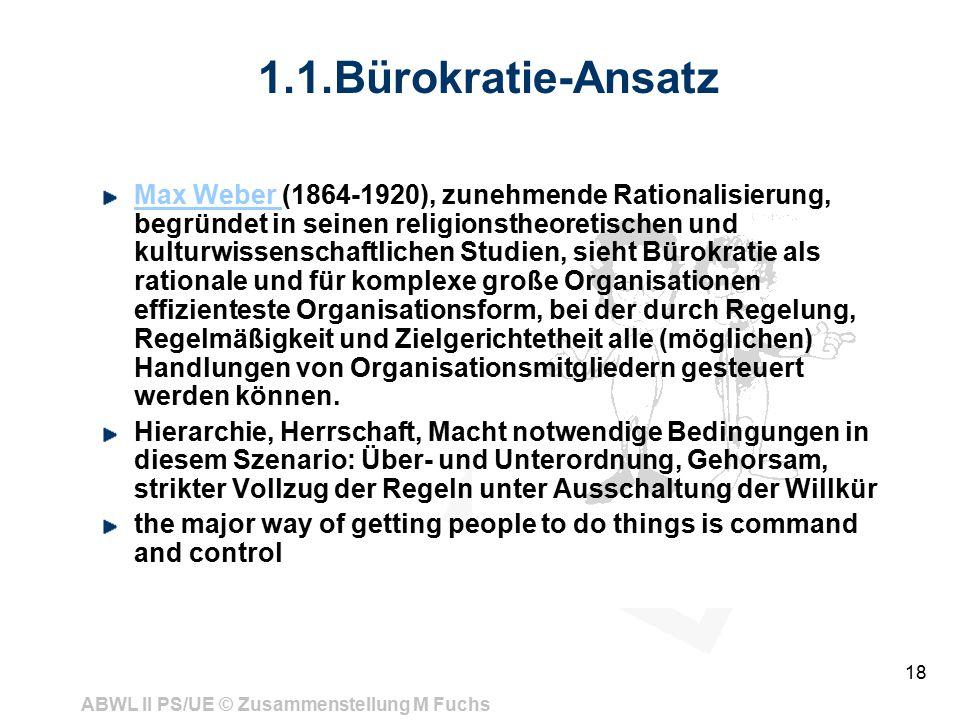 1.1.Bürokratie-Ansatz
