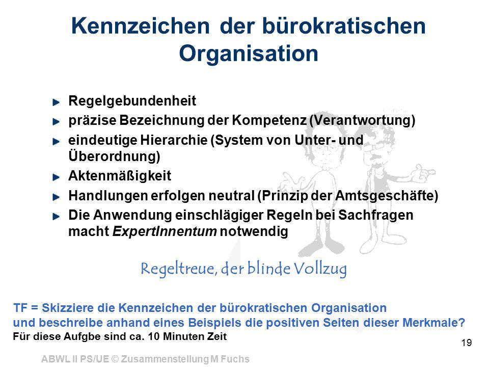 Kennzeichen der bürokratischen Organisation