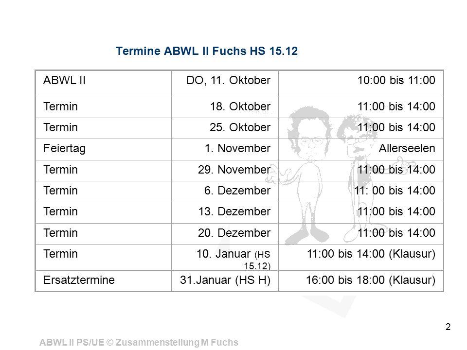 Termine ABWL II Fuchs HS 15.12