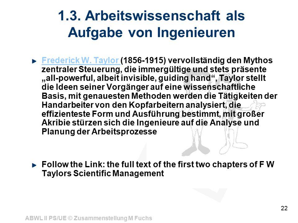 1.3. Arbeitswissenschaft als Aufgabe von Ingenieuren