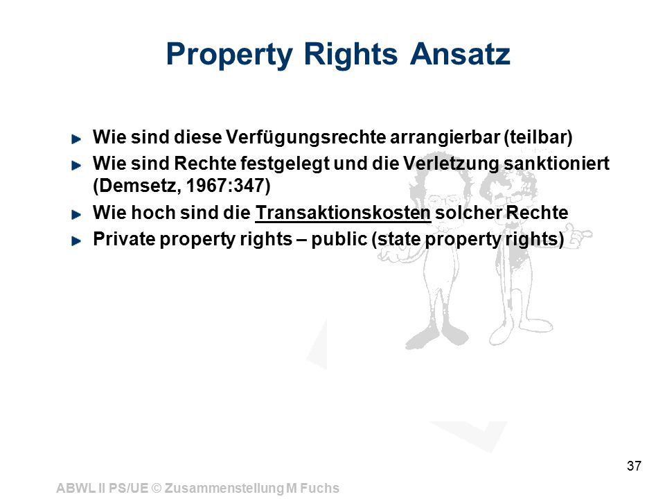Property Rights Ansatz