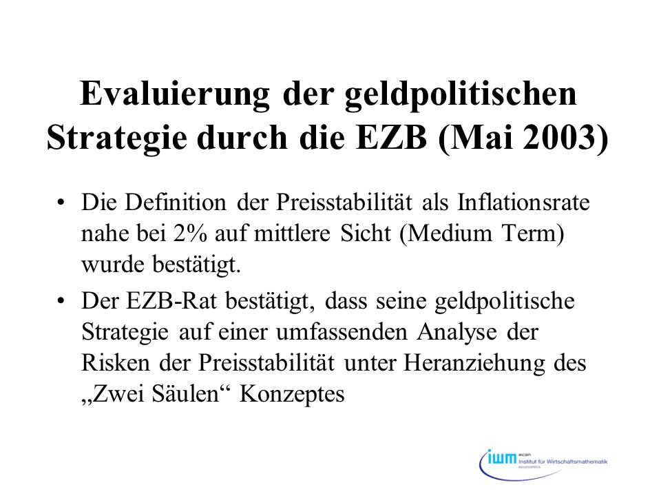 Evaluierung der geldpolitischen Strategie durch die EZB (Mai 2003)