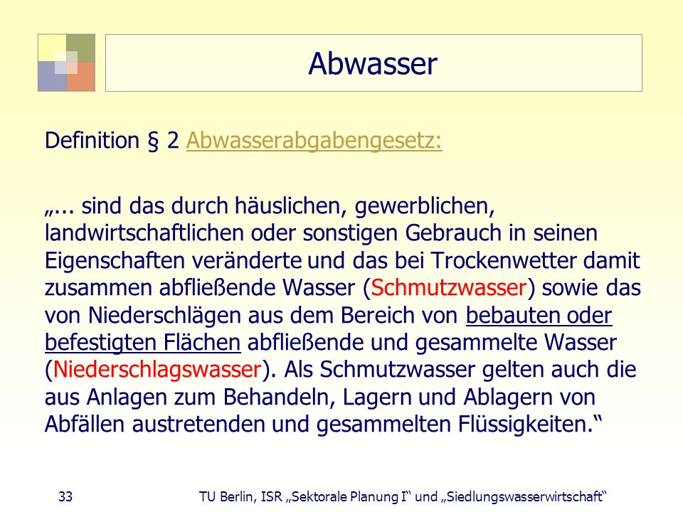 Abwasser Definition § 2 Abwasserabgabengesetz: