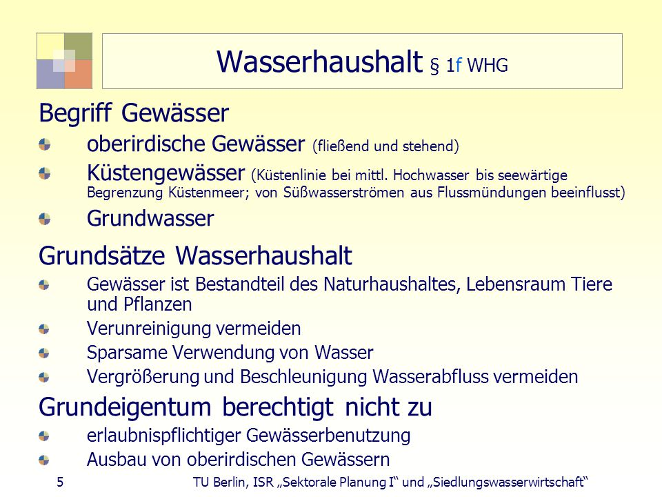 Wasserhaushalt § 1f WHG Begriff Gewässer Grundsätze Wasserhaushalt
